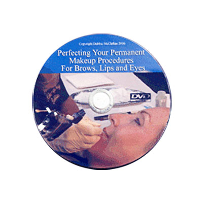 Perfecting Your Permanent Makeup Procedures Brows,Eyes & Lips